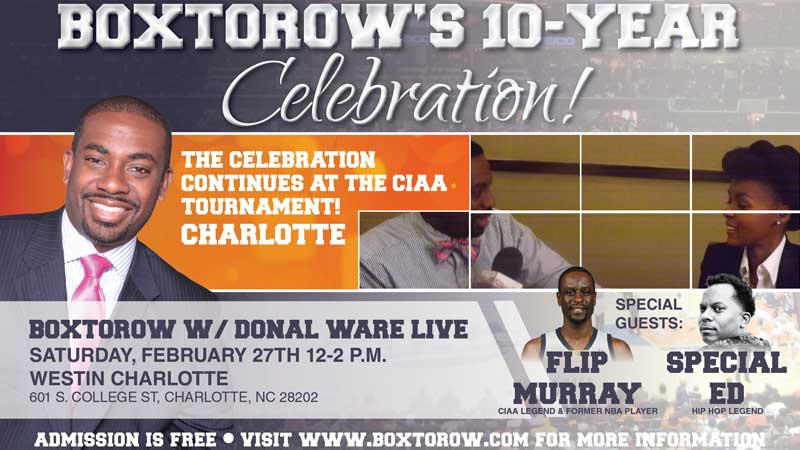 BOXTOROW's 10 Year Celebration at the 2015 CIAA Tournament
